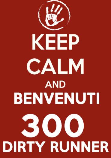 BENVENUTI 300 DIRTY RUNNER !